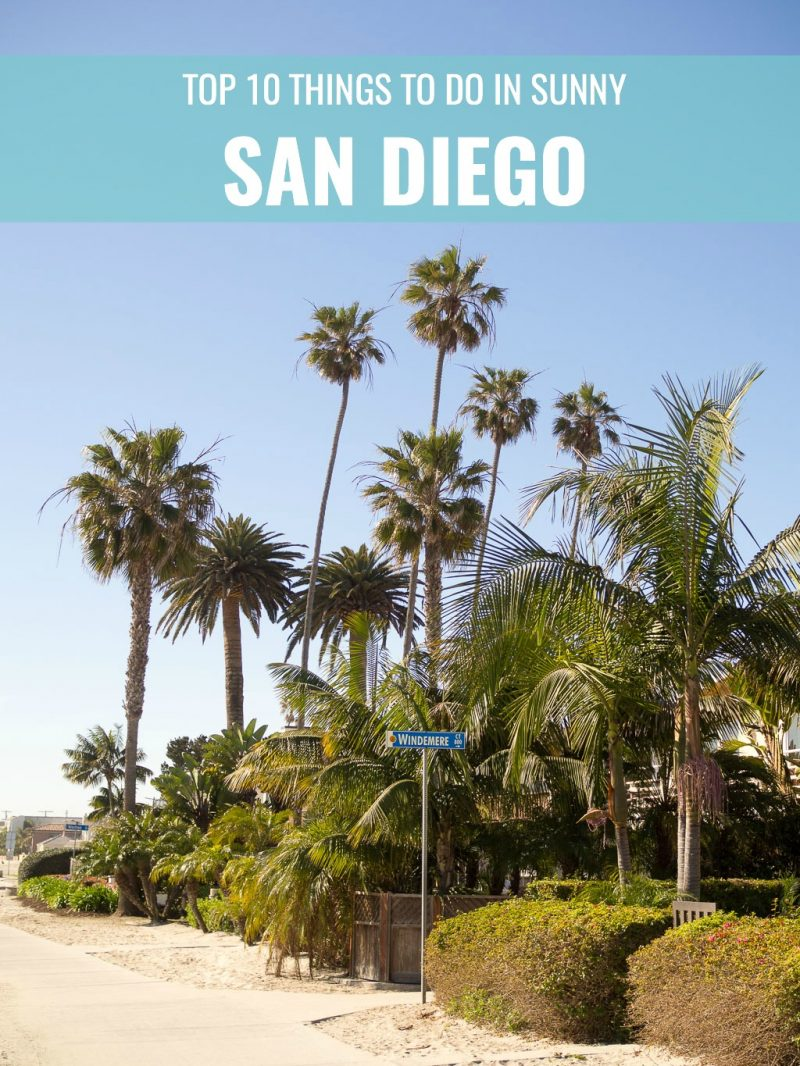 Travel San Diego California USA Top 10 Things To Do